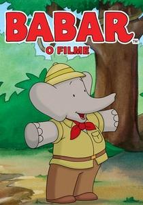 Babar: O filme - Poster / Capa / Cartaz - Oficial 1