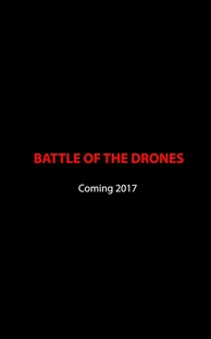Battle of the Drones - Poster / Capa / Cartaz - Oficial 1