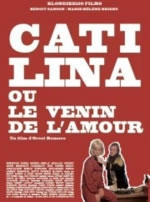 Catilina ou Le venin de l'amour - Poster / Capa / Cartaz - Oficial 1