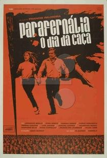 Parafernália, O Dia da Caça - Poster / Capa / Cartaz - Oficial 1