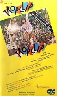 Tropclip - Poster / Capa / Cartaz - Oficial 2