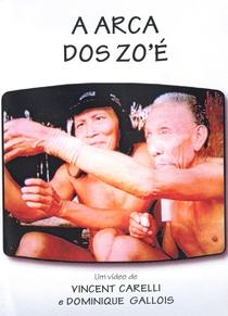 A Arca dos Zo'é - Poster / Capa / Cartaz - Oficial 3