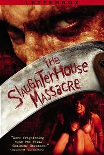 The Slaughterhouse Massacre - Poster / Capa / Cartaz - Oficial 1