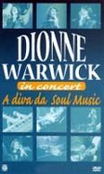 Dionne Warwick - A Diva da Soul Music (Dionne Warwick - In Concert)