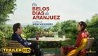 Os Belos Dias de Aranjuez - Trailer HD legendado
