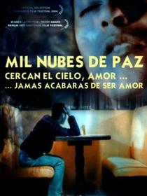 Mil nubes de paz cercan el cielo, amor, jamás acabarás de ser amor  - Poster / Capa / Cartaz - Oficial 4