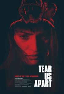 Tear Us Apart - Poster / Capa / Cartaz - Oficial 1