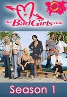 Bad Girls Club (1ª Temporada) (Bad Girls Club (Season 1))