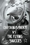 O Capitão Sparky Contra os Discos Voadores (Captain Sparky vs. The Flying Saucers)