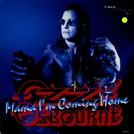 Ozzy Osbourne: Mama I'm Coming Home (Ozzy Osbourne: Mama I'm Coming Home)