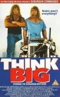 Pense Grande (Think Big)