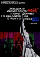 A Perseguição e o Assassinato de Jen-Paul Marat Desempenhados Pelos Loucos do Asilo de Charenton Sob a Direção do Marquês de Sade (Marat/Sade)