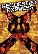 Sequestro Relâmpago (Secuestro Express)