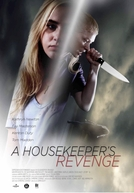 A Housekeeper's Revenge (The Maid)