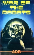 War of the Robots (La Guerra dei Robot)