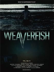 Weaverfish - Poster / Capa / Cartaz - Oficial 1