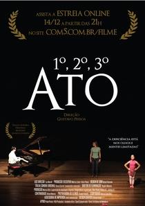 1º, 2º, 3º ATO - Poster / Capa / Cartaz - Oficial 1