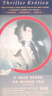 O Anjo Negro no Mundo Cão - Poster / Capa / Cartaz - Oficial 2