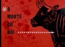 A Morte do Boi - Poster / Capa / Cartaz - Oficial 1