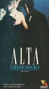 Alta Obsessão - Poster / Capa / Cartaz - Oficial 2
