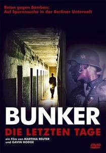 The Bunker - Em Guerra Contra o Medo - Poster / Capa / Cartaz - Oficial 2