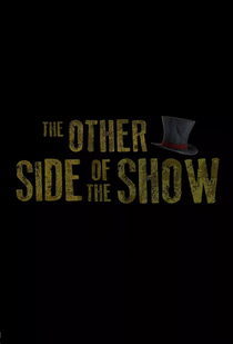 The Other Side Of The Show - Poster / Capa / Cartaz - Oficial 1