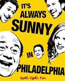 It's Always Sunny in Philadelphia (2ª Temporada) - Poster / Capa / Cartaz - Oficial 1
