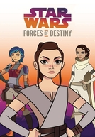 Star Wars: Forças do Destino (1ª Temporada) (Star Wars: Forces of Destiny)