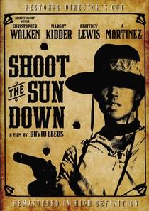 Shoot the Sun Down - Poster / Capa / Cartaz - Oficial 4