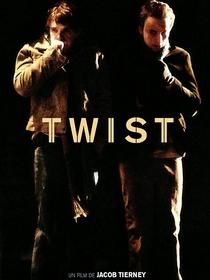 Twist - Poster / Capa / Cartaz - Oficial 1