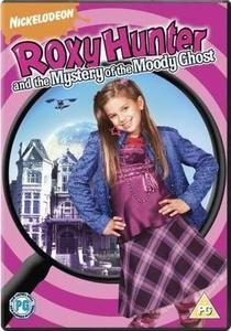Roxy Hunter e Os Mistérios da Casa Mal-Assombrada - Poster / Capa / Cartaz - Oficial 1