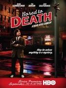 Bored to Death (1ª Temporada) (Bored to Death (Season 1))