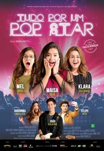 Tudo Por Um Pop Star - Poster / Capa / Cartaz - Oficial 1