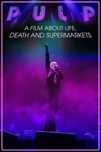 Pulp: Vida, Morte e Supermercados - Poster / Capa / Cartaz - Oficial 1