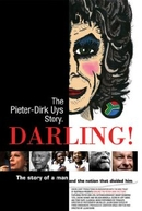 Darling! The Pieter-Dirk Uys Story  (Darling! The Pieter-Dirk Uys Story )