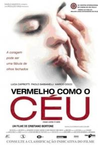 Vermelho Como o Céu - Poster / Capa / Cartaz - Oficial 4