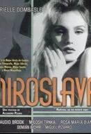 Miroslava (Miroslava)