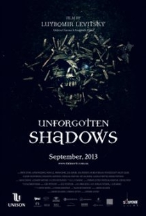 Unforgotten Shadows - Poster / Capa / Cartaz - Oficial 1