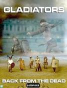 Gladiadores: De Volta à Vida (Gladiators: Back from the Dead)