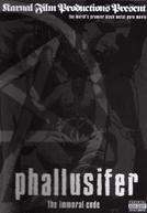 Phallusifer - The Immoral Code (Phallusifer - The Immoral Code)