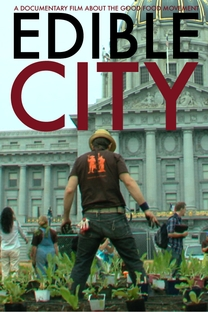 Edible City: Grow the Revolution - Poster / Capa / Cartaz - Oficial 1