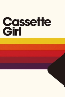 Cassette Girl - Poster / Capa / Cartaz - Oficial 1