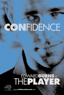 Confidence - O Golpe Perfeito - Poster / Capa / Cartaz - Oficial 2
