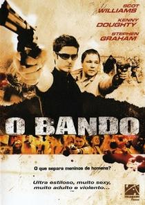 O Bando - Poster / Capa / Cartaz - Oficial 2