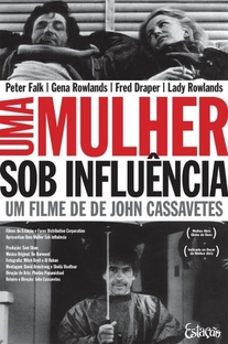 Uma Mulher Sob Influência - Poster / Capa / Cartaz - Oficial 5