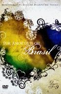 Por Amor de Ti, Oh Brasil - Diante do Trono 9 (Por Amor de Ti, Oh Brasil - Diante do Trono 9)