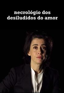 Necrológio dos Desiludidos do Amor - Poster / Capa / Cartaz - Oficial 1