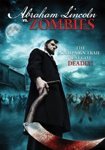 Abraham Lincoln Vs. Zombies - Poster / Capa / Cartaz - Oficial 1