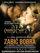 To kill a beaver (Zabic bobra )
