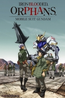 Mobile Suit Gundam: Iron-Blooded Orphans (Kidou Senshi Gundam - Tekketsu no Orphans)